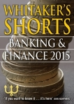Whitaker's Shorts 2015 - Banking and Finance